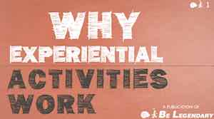 Why Experiential Activities Work